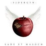 Fjoergyn - Sade et Masoch