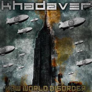 Khadaver-New-World-Disorder-2012