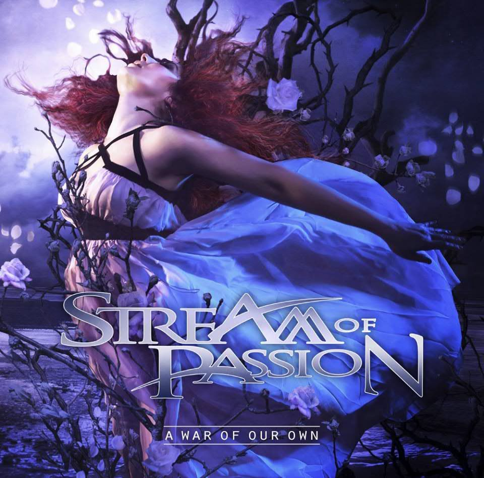 Stream of Passion - A War of Our Own