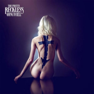 the-pretty-reckless-going-to-hell-2014