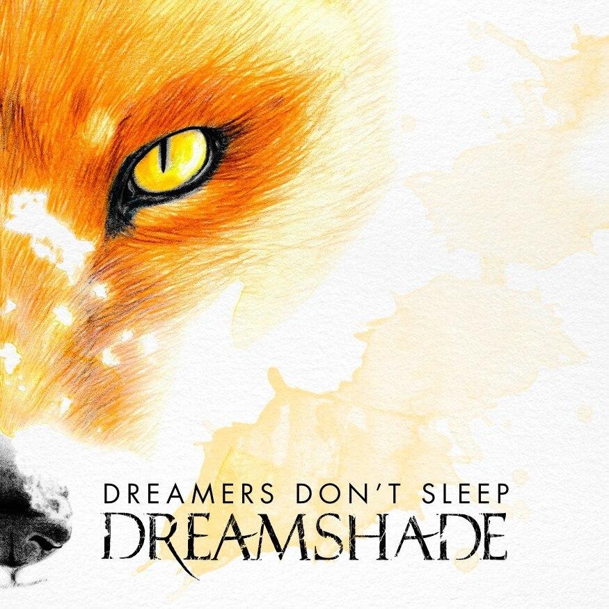 Dreamshade - DreamersDontSleep