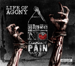 life of agony-a place where there s no more pain