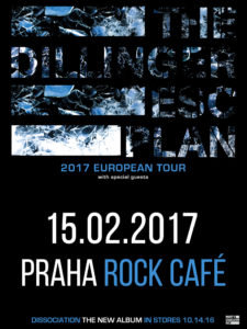 The Dillinger Escape Plan, support @ Praha - Rock Café | Česká republika