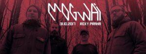 Mogwai, Sacred Paws @ Praha - Roxy | Česko