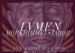 Lvmen, Mörkhimmel, Tábor @ Brno, Kabinet MÚZ | Jihomoravský kraj | Česko